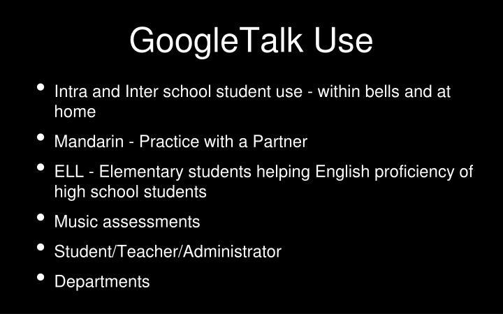 GoogleTalk Use