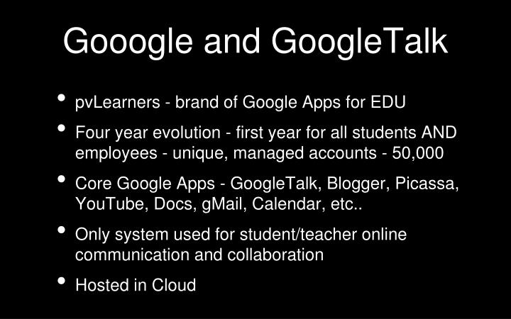 Gooogle and GoogleTalk