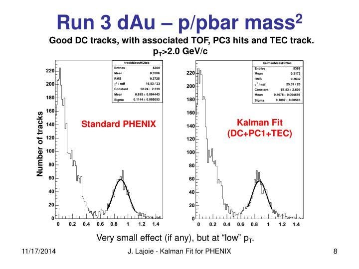 Run 3 dAu – p/pbar mass