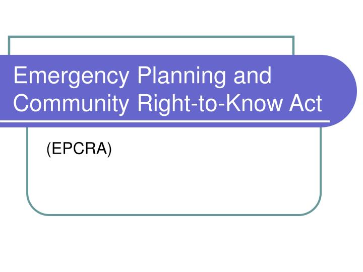 emergency planning and community right to know act