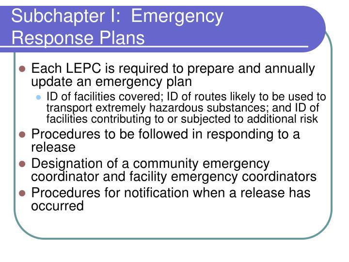 Subchapter I:  Emergency Response Plans