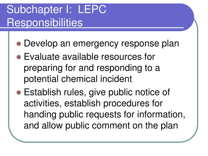 Subchapter I:  LEPC Responsibilities