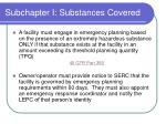 subchapter i substances covered