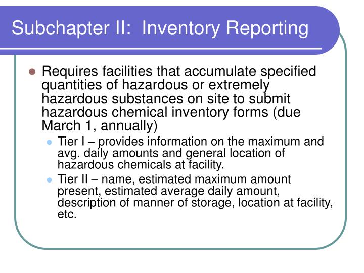 Subchapter II:  Inventory Reporting