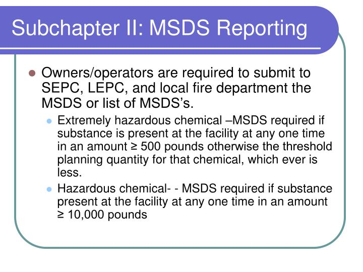 Subchapter II: MSDS Reporting