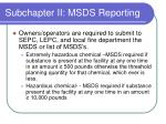 subchapter ii msds reporting