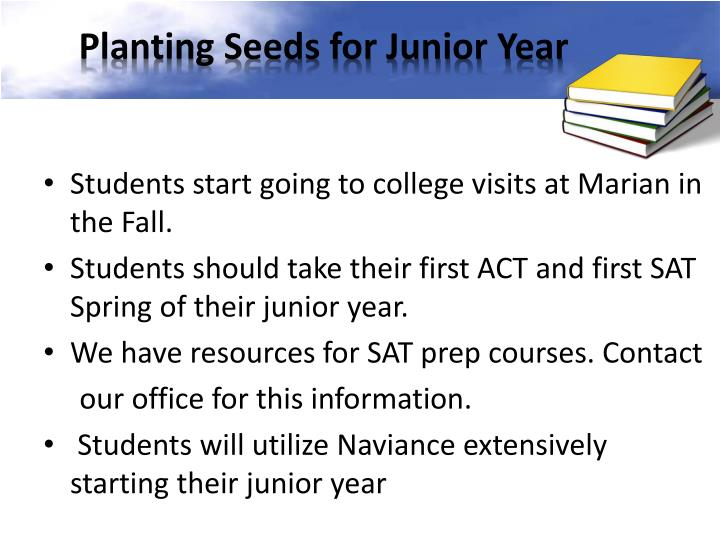 Planting Seeds for Junior Year