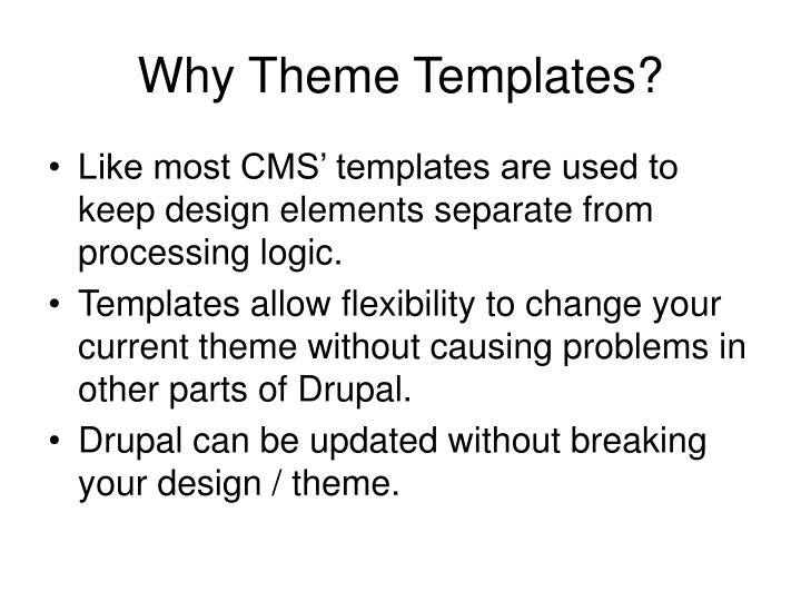 Why Theme Templates?