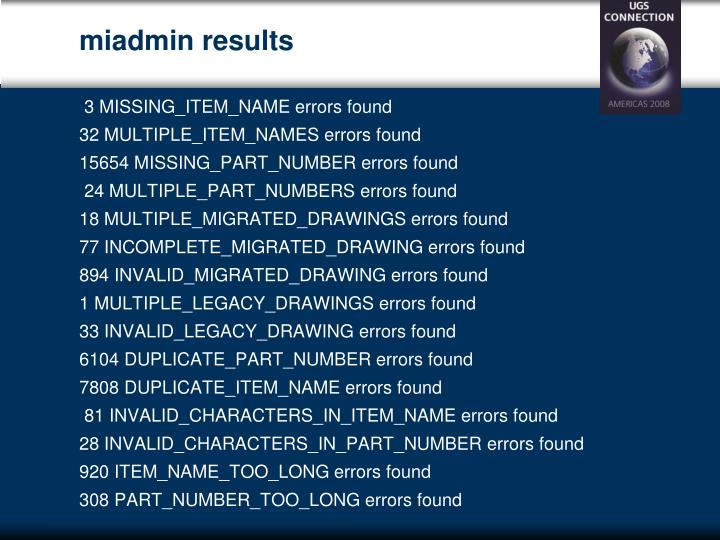 miadmin results