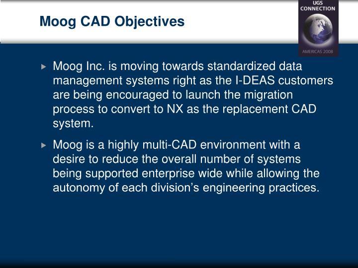 Moog CAD Objectives