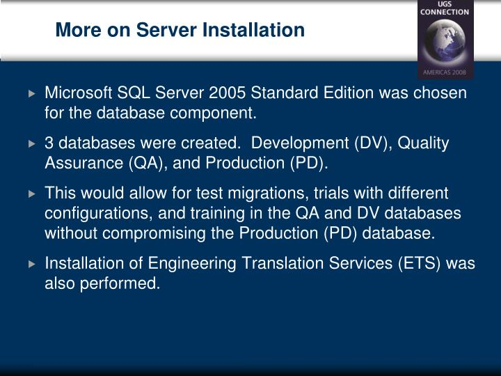 More on Server Installation