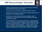 tdm clean up strategy excel work