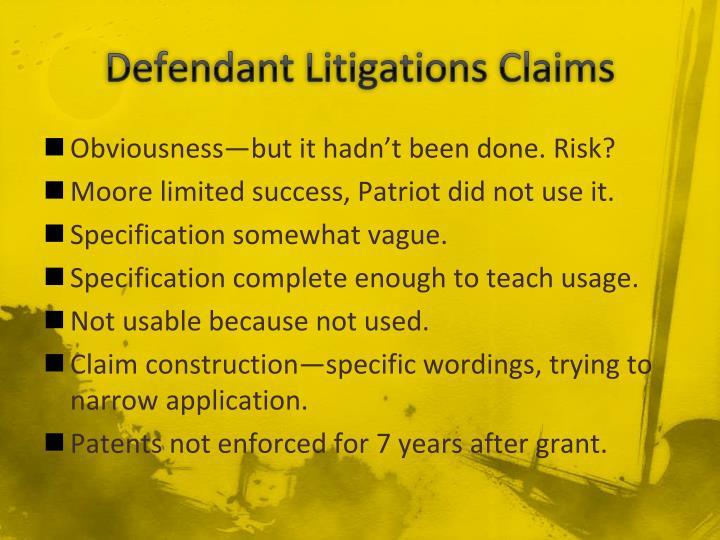 Defendant Litigations Claims