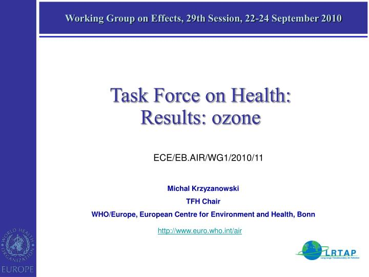working group on effects 29th session 22 24 september 2010