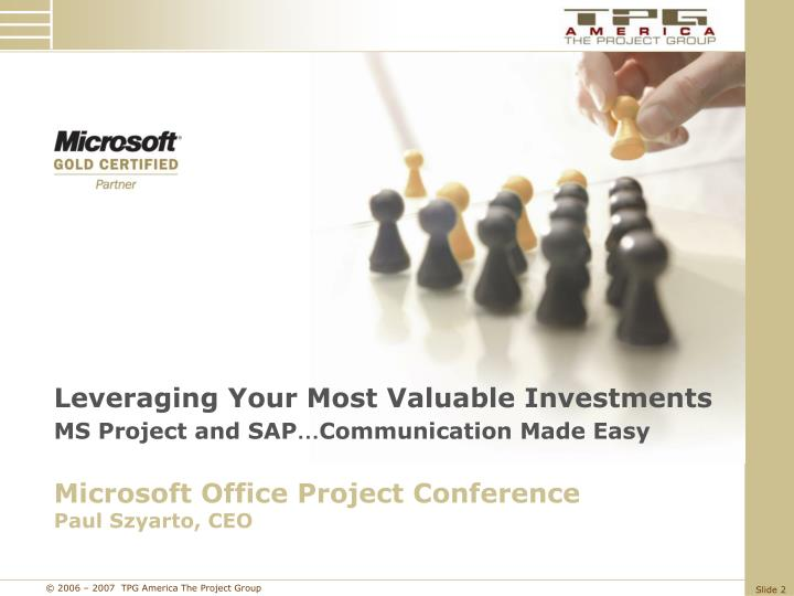 Leveraging Your Most Valuable Investments