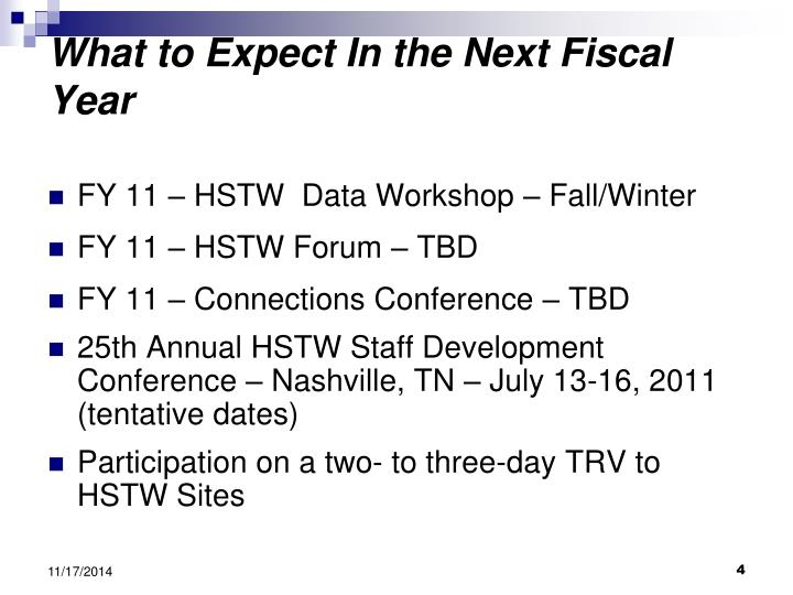 What to Expect In the Next Fiscal Year