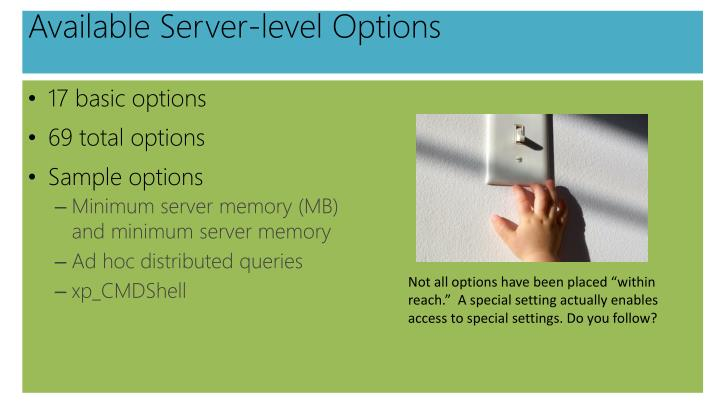 Available Server-level Options