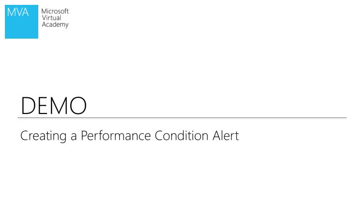 Creating a Performance Condition Alert