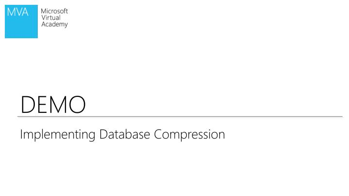 Implementing Database Compression