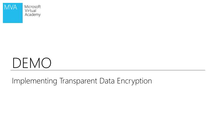 Implementing Transparent Data