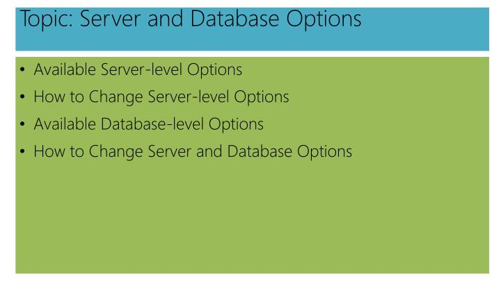 Topic: Server and Database Options