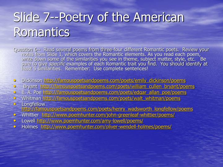 Slide 7--Poetry of the American Romantics