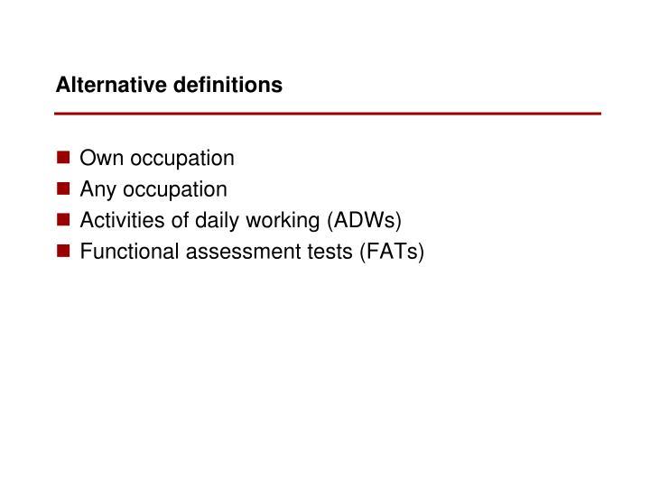 Alternative definitions
