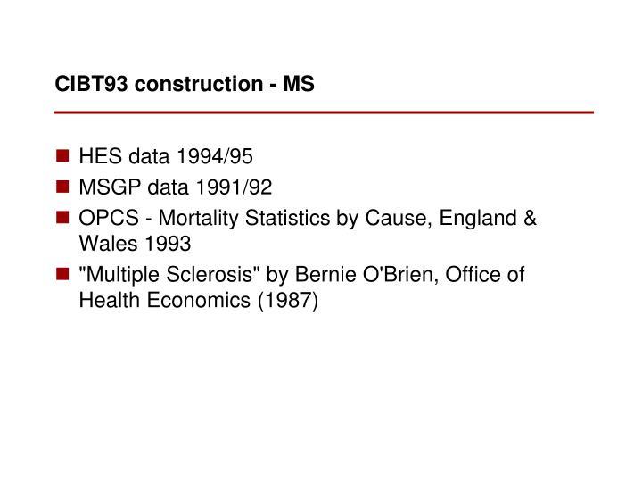 CIBT93 construction - MS