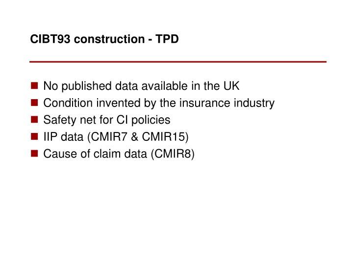 CIBT93 construction - TPD