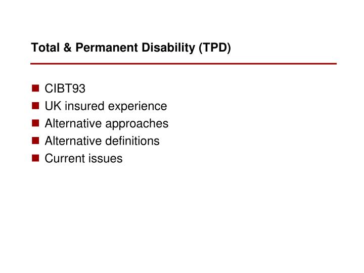 Total & Permanent Disability (TPD)