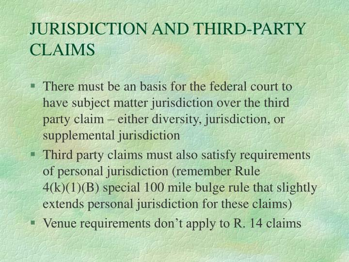 JURISDICTION AND THIRD-PARTY CLAIMS