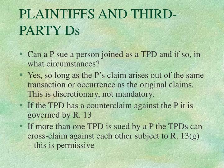 PLAINTIFFS AND THIRD-PARTY Ds
