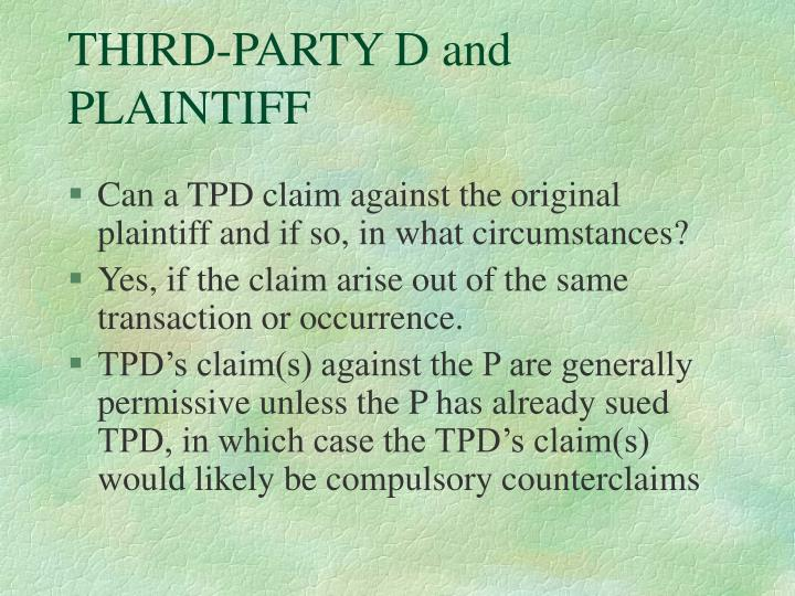 THIRD-PARTY D and PLAINTIFF