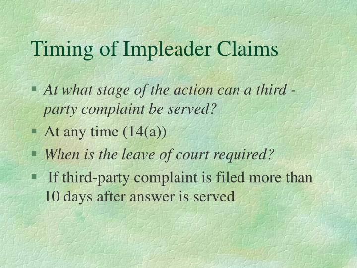 Timing of Impleader Claims