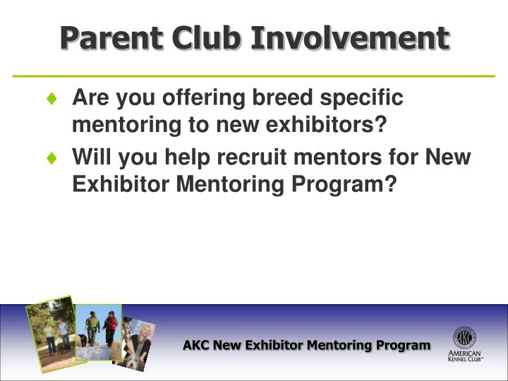 Are you offering breed specific mentoring to new exhibitors?