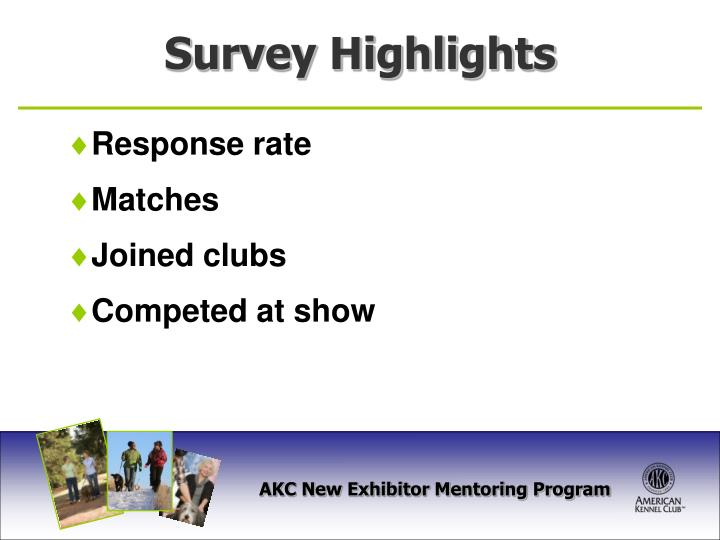 Survey Highlights
