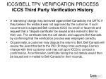 iccs bell tpv verification process iccs third party verification history2