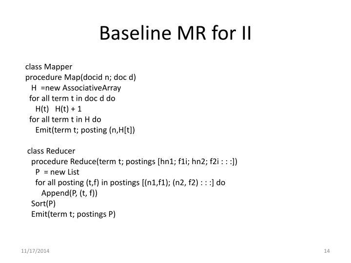 Baseline MR for II