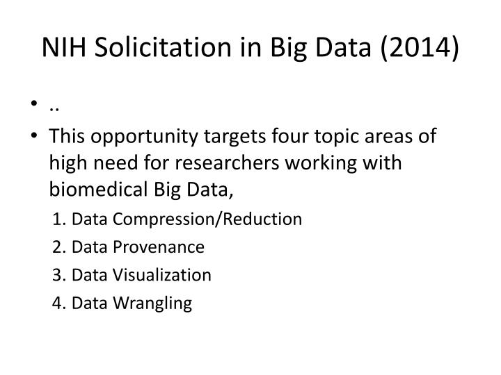 NIH Solicitation in Big Data (2014)