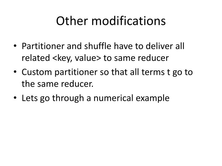 Other modifications