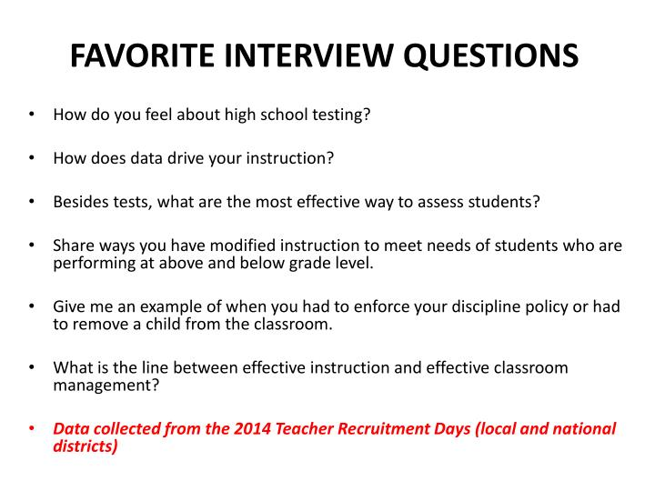 FAVORITE INTERVIEW QUESTIONS