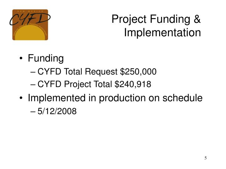 Project Funding &