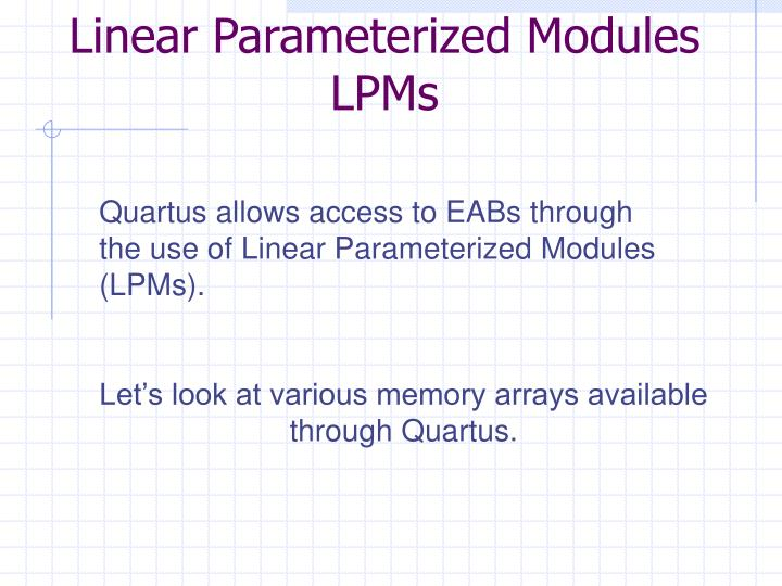Linear Parameterized Modules
