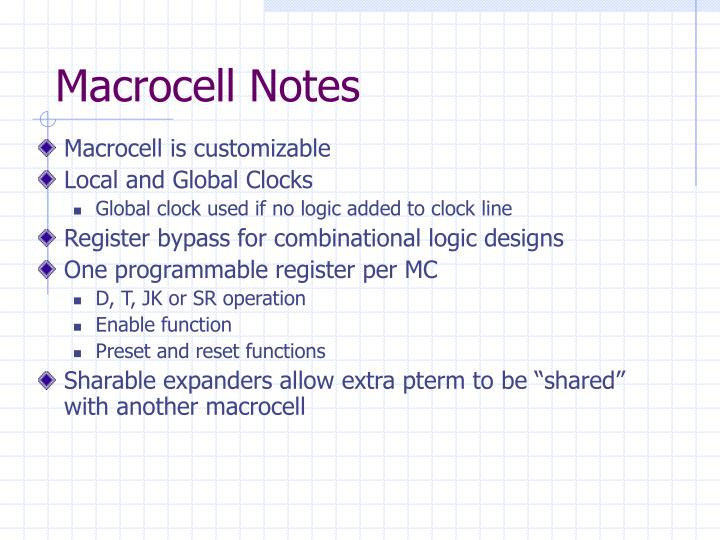 Macrocell Notes
