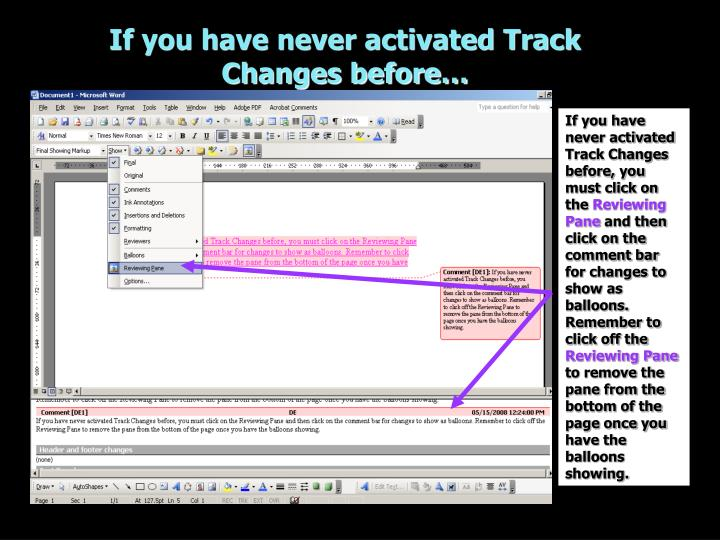 If you have never activated Track Changes before…