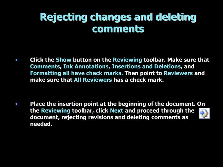 Rejecting changes and deleting comments