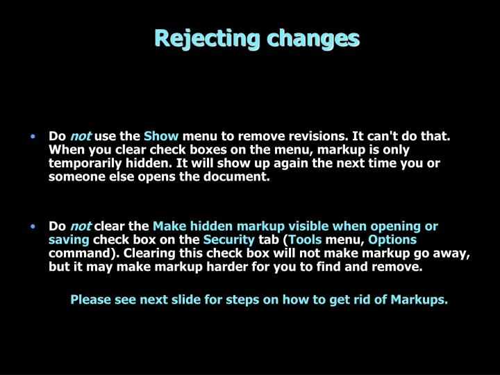 Rejecting changes