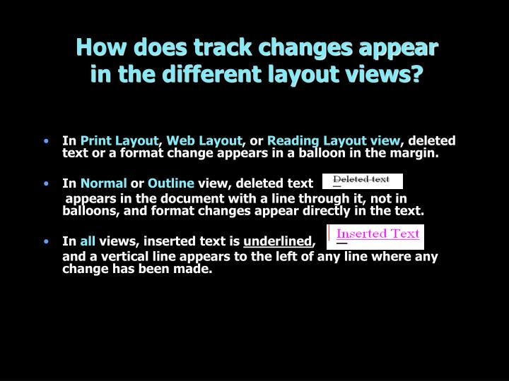 How does track changes appear in the different layout views?
