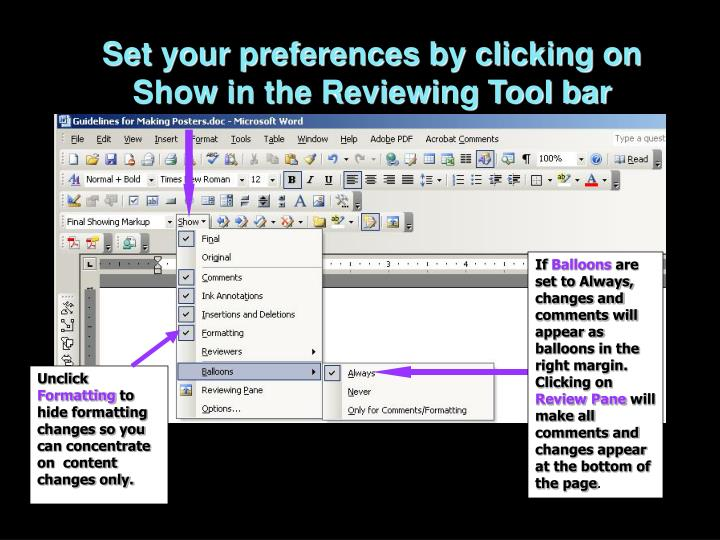 Set your preferences by clicking on Show in the Reviewing Tool bar