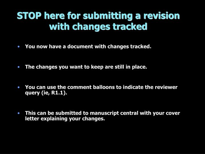 STOP here for submitting a revision with changes tracked